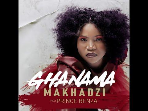Makhadzi – Ghanama ft. Prince Benza