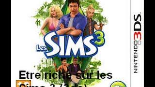 Avoir beaucoup d'argent sur Sims 3 (3ds)