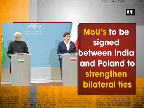 MoU's to be signed between India and Poland to strengthen bilateral ties - ANI News