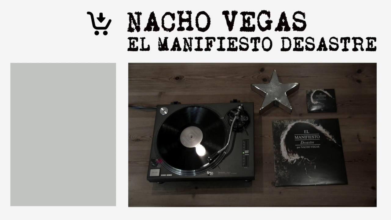 nacho vegas el manifiesto desastre