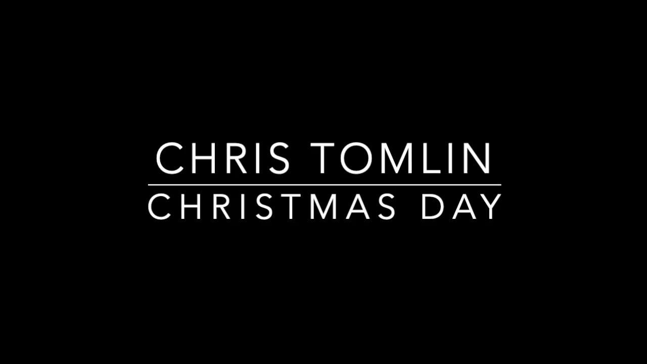 Chris Tomlin and We The Kingdom - Christmas Day - YouTube