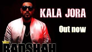 Kala jora   Badshah   New song   Out now   full audio   Full video