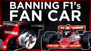 Why F1's Legendary 'Fan Car' Was Banned