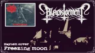 "Black torment - Freezing moon ""Mayhem cover"" (Black metal from Mexico)"