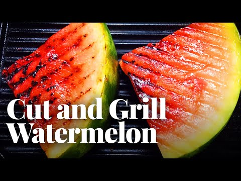 How to Cut a Watermelon (and Grill It on the Stove!)