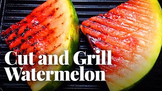 Best Way to Cut a Watermelon (and Grill It on the Stove!)