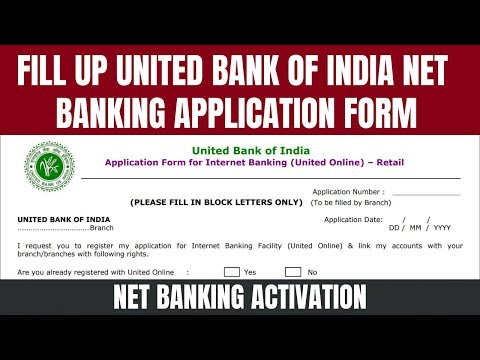 United bank of india net banking application form