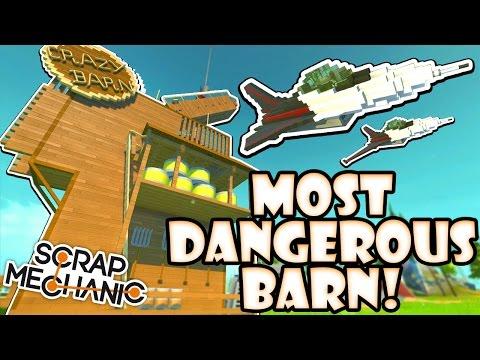 Scrap Mechanic CREATIONS! - MOST DANGEROUS BARN!! [#24] W/AshDubh   Gameplay  