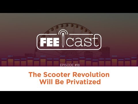 Episode 18: The Scooter Revolution Will Be Privatized