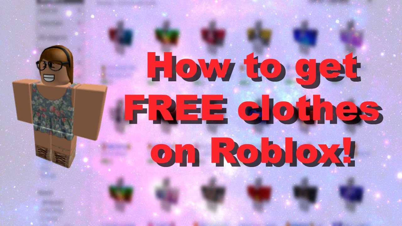 roblox how to get free clothes