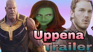 Uppena Trailer - Avengers Love Track version|Peter quill|Gamora|Thanos|Avengers|