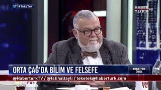 Teke Tek Özel - 14 Ocak 2018- Ortaçağ'da Bilim Ve Felsede - Prof. Celal Şengör, Prof. Ahmet Arslan