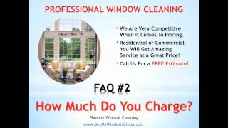 Phoenix Window Cleaning - FAQ#2