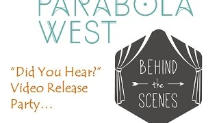 Behind the Scenes of Parabola West's Video Release