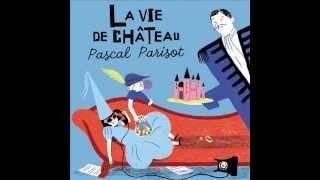 Pascal Parisot - Joyeux anniversaire