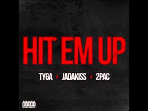 Tyga - Hit Em Up ft 2pac, Jadakiss HD Quality Lyrics In Description
