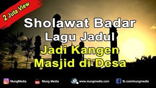 Download Sholawat Badar Nada Zaman dulu Ngangeni Masjid di Desa