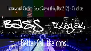 BaSs - Illegal