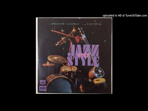 Shankar Jaikishan & Rais Khan - Raga Kalavati (Raga-Jazz Style)