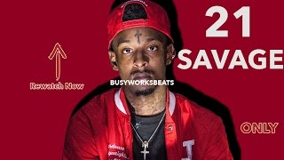 If I Produced for 21 Savage...