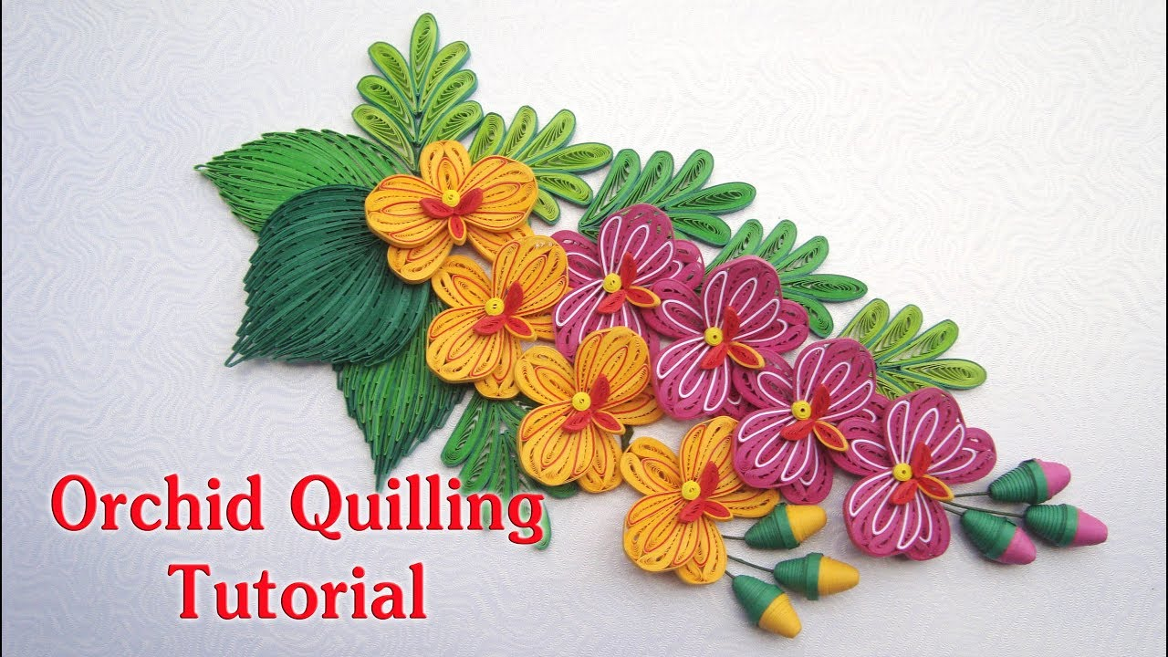 Quilling Orchid Flower V2 And Bud Tutorial Diy Paper Orchid Flower Tutorial