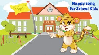 Happy Song for School Kids |Lovely Children's Song | Cute Nursery Rhyme