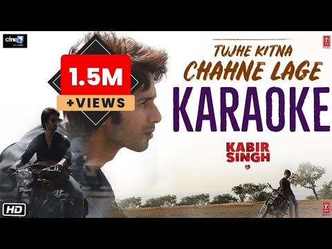 tujhe-kitna-chahne-lage-(kabir-singh)---full-karaoke-with-lyrics-||-arijit-singh
