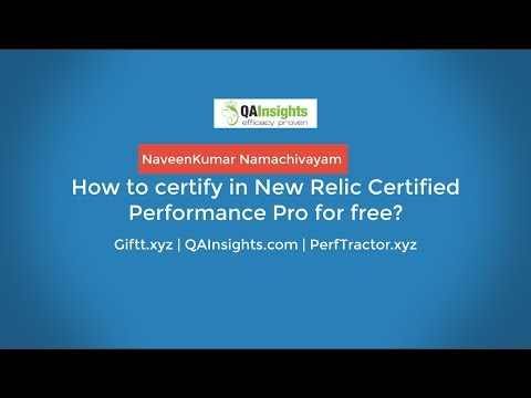 How to certify in New Relic Certified Performance Pro?
