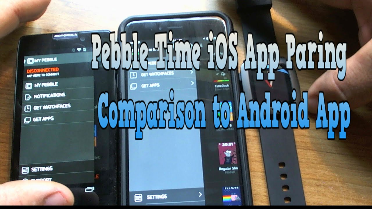 Pebble Time iOS App Paring Comparison to Android App