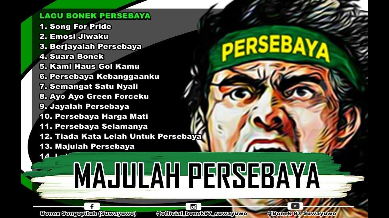 Full Album Lagu Bonek Persebaya Terbaru Dan Terpopuler 2018 2019