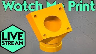 Watch Me 3D Printing | Vacuform Dyson Adapter | Live Stream