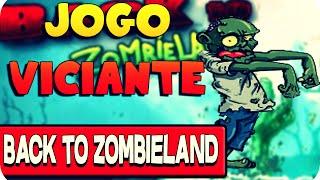 Jogo Viciante - Back to Zombieland