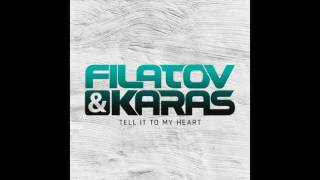 Скачать Filatov Karas Tell It To My Heart Audio