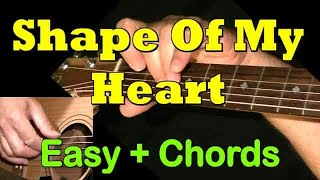 SHAPE OF MY HEART: Easy Guitar Lesson + TAB by GuitarNick