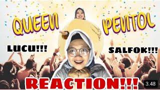 Reaction kekeyi - queen pentol ...