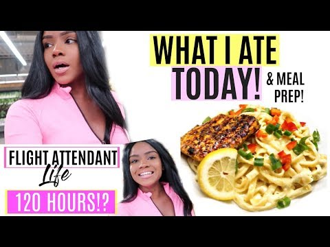 WHAT I ATE TODAY + Meal Prep   Flight Attendant Day OFF    Vlog 2