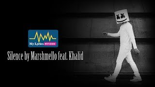 Silence by Marshmello feat  Khalid Lyric Video