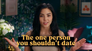 The One Person You Shouldn't Date