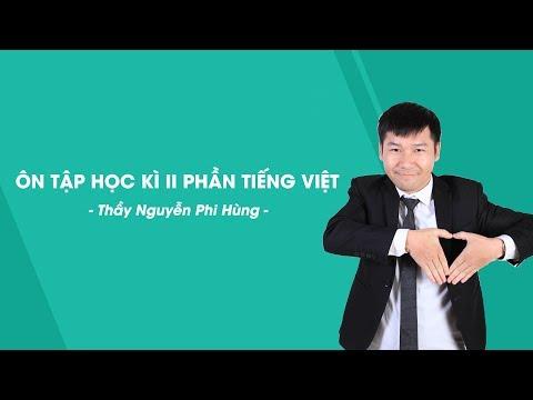 Ôn Tập Học Kì II Phần Tiếng Việt - Ngữ Văn 6 - Thầy Nguyễn Phi Hùng - HOCMAI