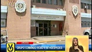 Grupo comando robó a todos los huéspedes de un hotel en Maracay