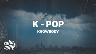 Download Mp3 KNOWBODY K POP ft Jerms Voice