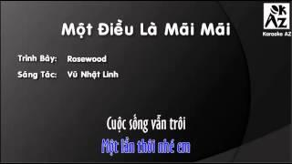 [Karaoke + Beat] Một Điều Là Mãi Mãi - Rosewood