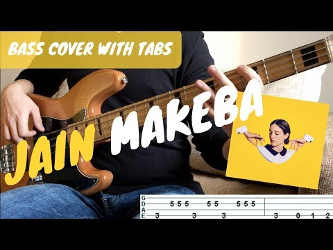 MAKEBA - Jain   BASS COVER WITH TABS   NOTE FOR NOTE  