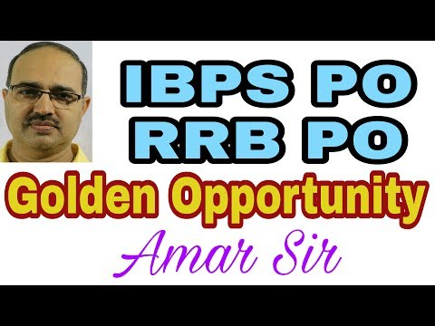 Golden Opportunity! Success Plan: IBPS PO | RRB PO: Exclusively #Amar Sir: Vision and Planning-19