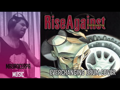 Rise Against-Everychanging, Drumcover By Mauro Cerpa