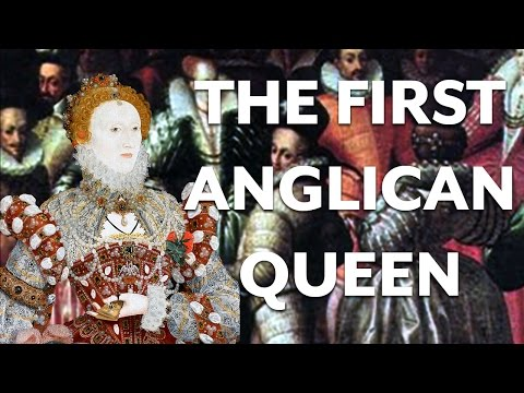 Elizabeth I and Anglicanism