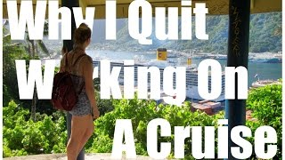 Why I Quit Working On A Cruise