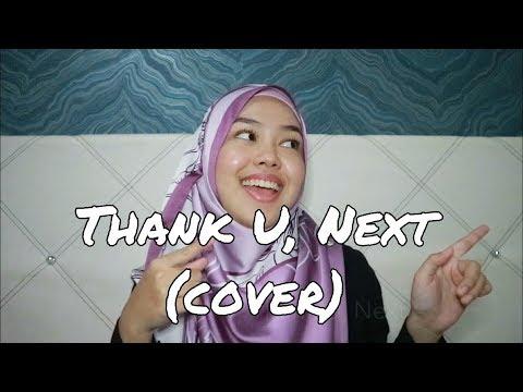 Thank U, Next - Ariana Grande (cover by Sheryl Shazwanie)