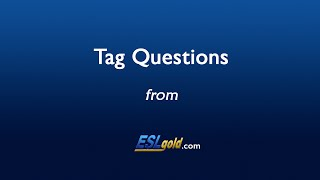 eslgold com tag questions video