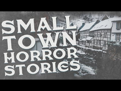 5 TRUE Scary Small Town Stories (Vol. 2)